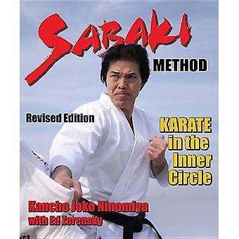 Sabaki Method - Karate in the Inner Circle by Kancho Ninomiya - Ed Zor