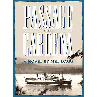 Passage on the Cardena by Mel Dagg - 9781927129333 Book