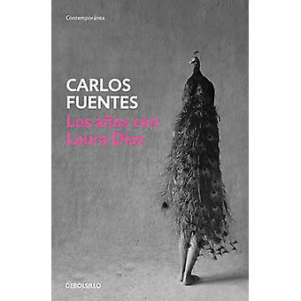 Los Anos Con Laura Diaz / The Years with Laura Diaz by Carlos Castell