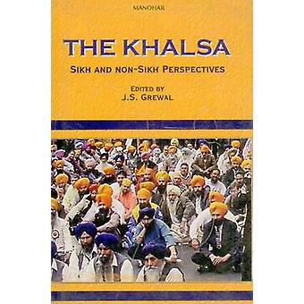 The Khalsa - Sikh and Non Sikh Perspectives by J. S. Grewal - 97881730