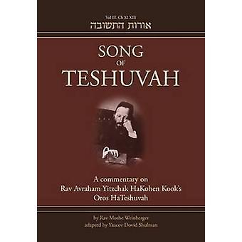Song of Teshuvah - Book Three - A Commentary on Rav Avraham Yitzchak Ha