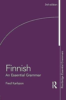 Finnish An Essential Grammar by Karlsson & Frouge