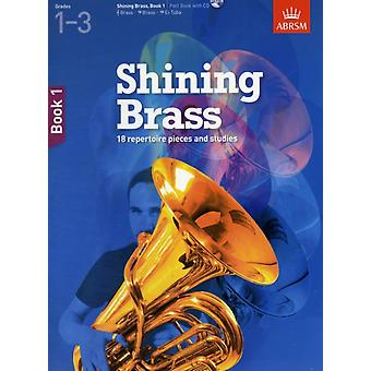 Shining Brass Book 1: 18 Pieces for Brass Grades 1-3 with CD (Shining Brass (ABRSM)) (Sheet music) by Abrsm