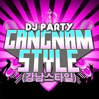 DJ Party - Gangnam Style [CD] USA import