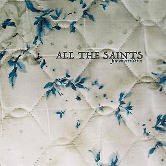 All the Saints - Fire on Corridor X [Vinyl] USA import