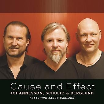 Johannesson, Peter / Schultz, Max / Berglund, Dan - Cause & Effect [CD] USA import