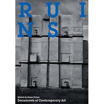 Ruinerna av Brian Dillon - 9780262516372 bok