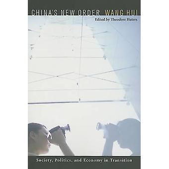 Kinas nye ordre - samfund - politik og økonomi i overgang af Hu