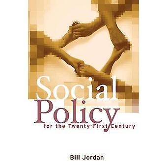Sozialpolitik für das 21. Jahrhundert - neue Perspektiven - groß ist