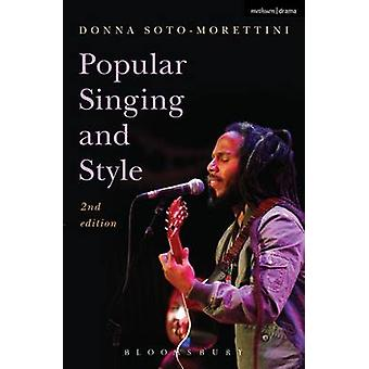 Popular Singing and Style (2nd Revised edition) by Donna Soto-Moretti