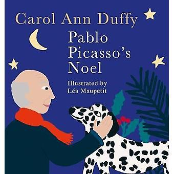 Pablo Picasso's Noel door Carol Ann Duffy - 9781509848195 boek