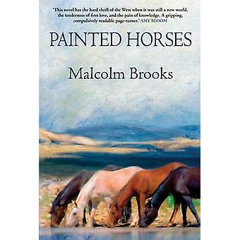 Målade hästar (Main) av Malcolm Brooks - 9781611855463 bok