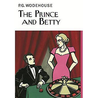 Prinsen och Betty av P. G. Wodehouse - 9781841591971 bok