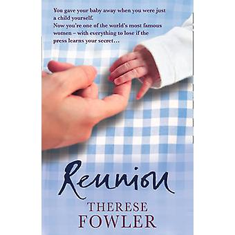 Reunion by Therese Fowler - 9781847560247 Book