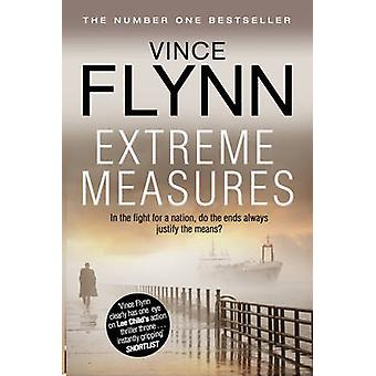 Extreme Measures (Re-issue) by Vince Flynn - 9781849835794 Book