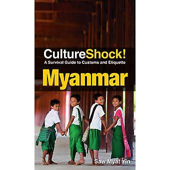 Cultureshock! Myanmar by Myat Yin Saw - 9789814751391 Book
