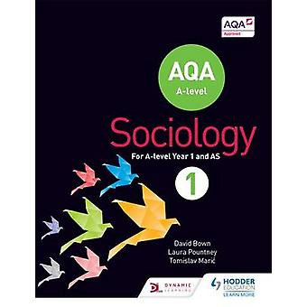 AQA Sociology for A Level - Book 1 by David Bown - Laura Pountney - To