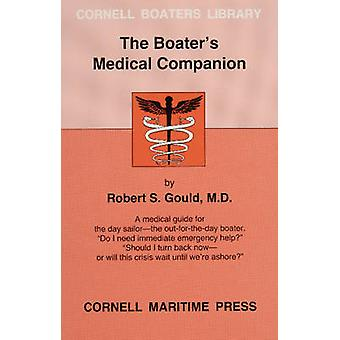 The Boater's Medical Companion by Robert S. Gould - 9780870334023 Book