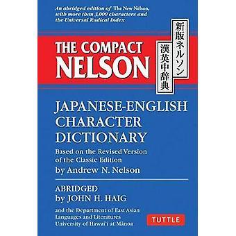 Het compacte Nelson-Japanese-English Character woordenboek door John H. H