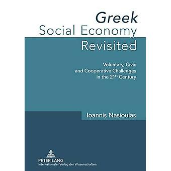 Greek Social Economy Revisited - Voluntary - Civic and Cooperative Cha