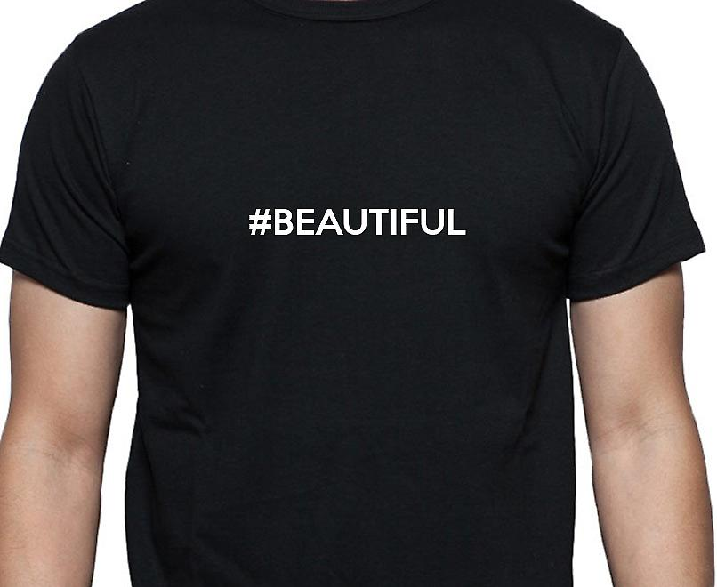 #Beautiful Hashag Beautiful Black Hand Printed T shirt