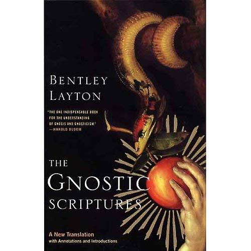 The Gnostic Scriptures  A New Translation with Annotations and Introductions (Anchor Bible Reference)