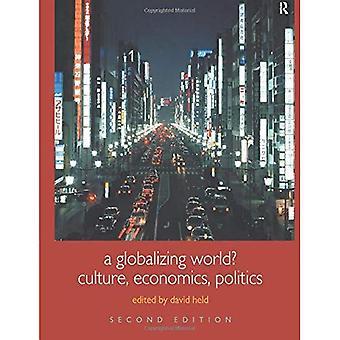 Globalizującym się świecie?: kultury, ekonomii i polityki (wprowadzenie do nauk społecznych: zrozumienie zmian społecznych)