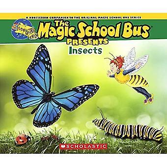 Owady: Klasyczna towarzysza do oryginału Magic School Bus Series (magiczny autobus szkolny Presents)