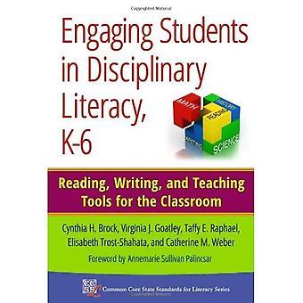 Impliquer les étudiants dans l'alphabétisation disciplinaire, K-6: lecture, écriture et outils pédagogiques pour la classe (Common...