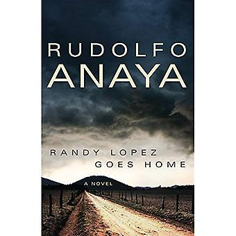 Randy Lopez Goes Home (Chicana and Chicano Visions of the Americas)