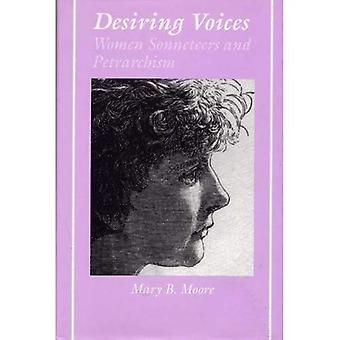 Desiring Voices: Women Sonneteers and Petrarchism