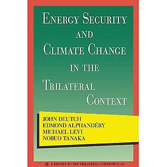 Energy Security and Climate Change in the Trilateral Context