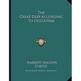 The Great Deep According to Occultism