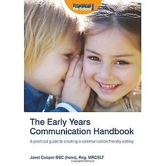 The Early Years Communication Handbook: A Practical Guide to Creating a Communication-friendly Setting in the Early Years