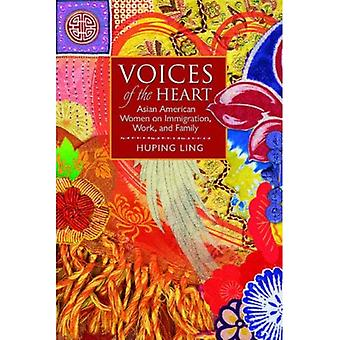 Voices of the Heart: Asian American Women on Immigration, Work, and Family