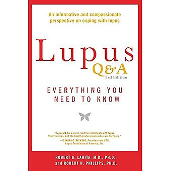 Lupus Q&A - Revised and Updated, 3rd Edition : Everything You Need to Know