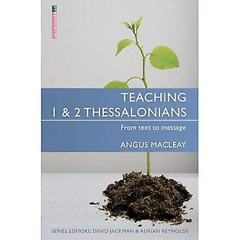 Teaching 1 & 2 Thessalonians: From Text to Message (Proclamation Trust)
