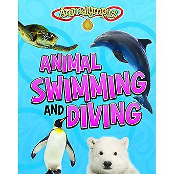 Dyr svømme og dykke (Les meg!: Animalympics)