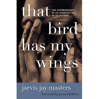 That Bird Has My Wings by Masters & Jarvis Jay