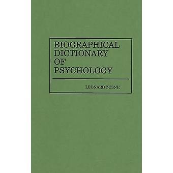 Dictionnaire biographique de la psychologie de Zusne & Leonard