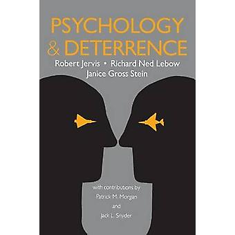 Psychology and Deterrence by Jervis & Robert