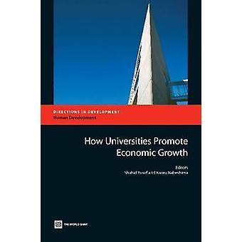 Hur universiteten främjar ekonomisk tillväxt av Yusuf & Shahid
