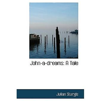 Johnadreams A Tale de Sturgis & Julian