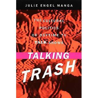 Puhuva roskis kulttuuripolitiikan päivällä television puheohjelmissa jäseneltä Manga & Julie