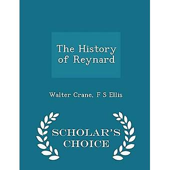 The History of Reynard  Scholars Choice Edition by Crane & Walter