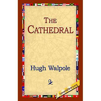 La cathédrale de Walpole & Hugh