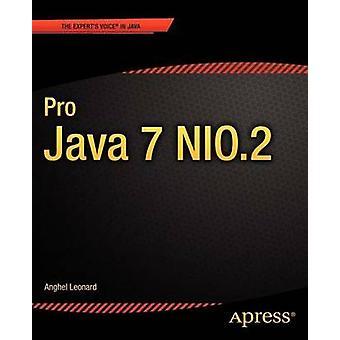 Pro Java 7 Nio.2 by Leonard & Anghel