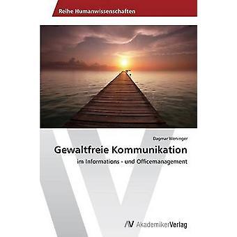 Gewaltfreie Kommunikation von Weninger Dagmar