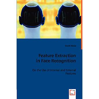 Feature Extraction in Face Recognition by Masip & David