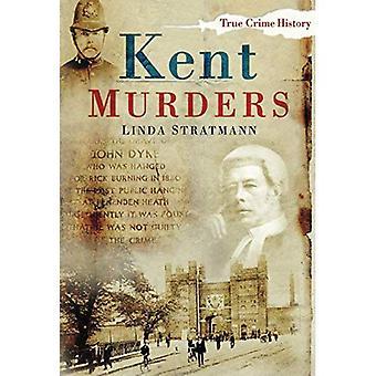 Kent Morde (True Crime History) [illustriert]